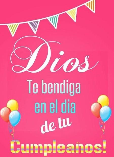 feliz cumpleaños que Dios te bendiga