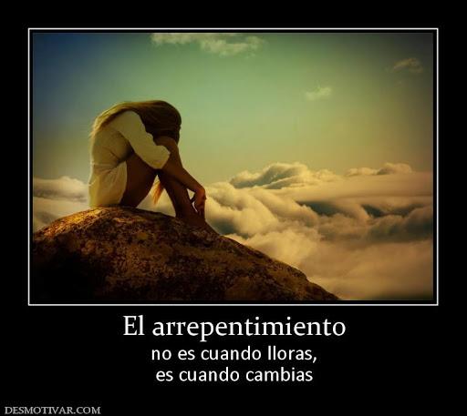 El arrepentimiento no es cuando lloras