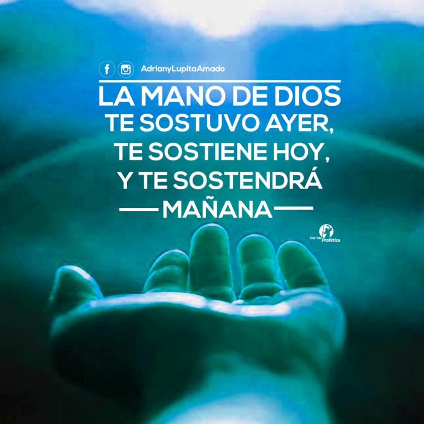 La mano de Dios te sostiene