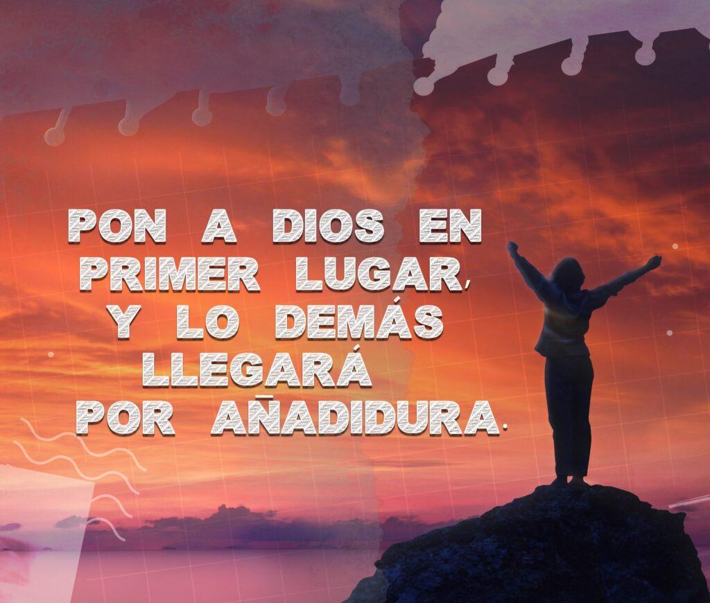 Pon en primer lugar a Dios