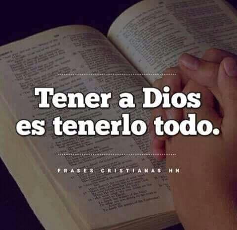 Tener a Dios es tenerlo todo