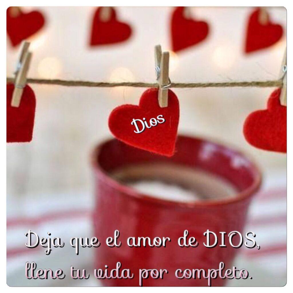 Deja que el amor de Dios llene tu vida por completo