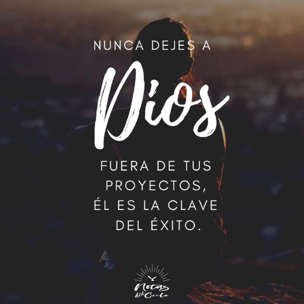Nunca dejes a Dios fuera de tus proyectos